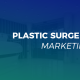 palstic surgery marketing